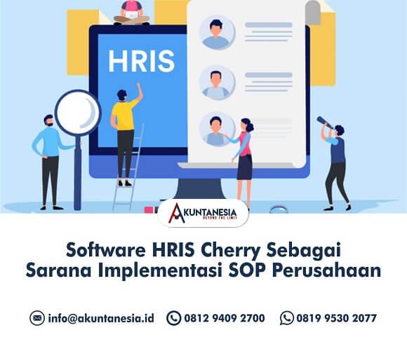 7. Software HRIS Cherry Sebagai Sarana Implementasi SOP Perusahaan