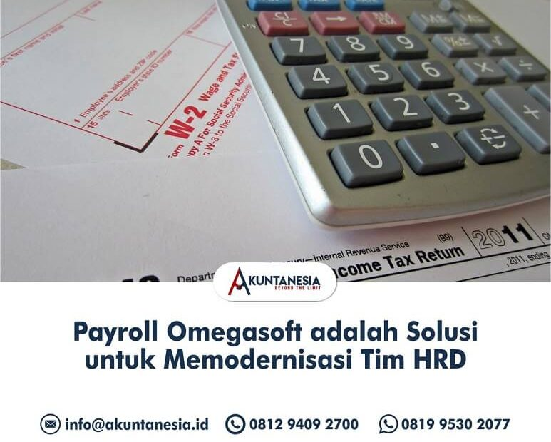 43. Payroll Omegasoft adalah Solusi untuk Memodernisasi Tim HRD