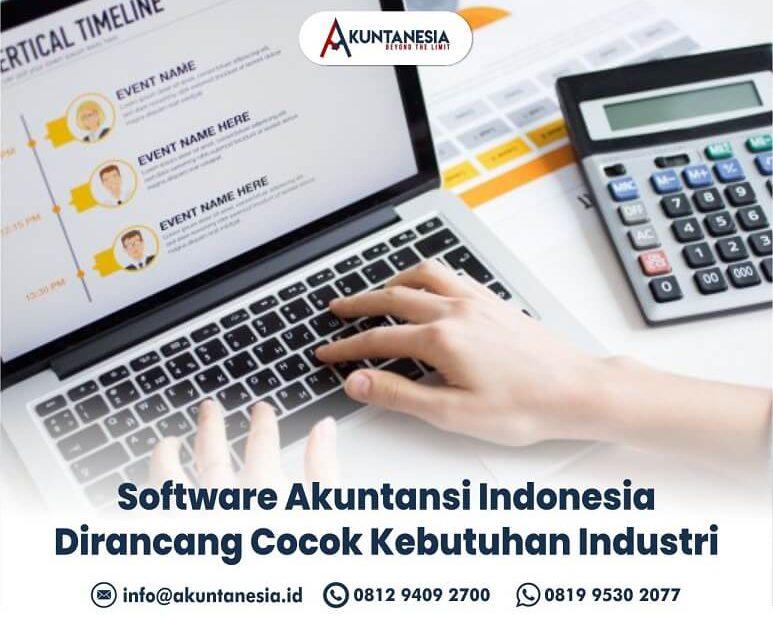 22. Software Akuntansi Indonesia Dirancang Cocok Kebutuhan Industri