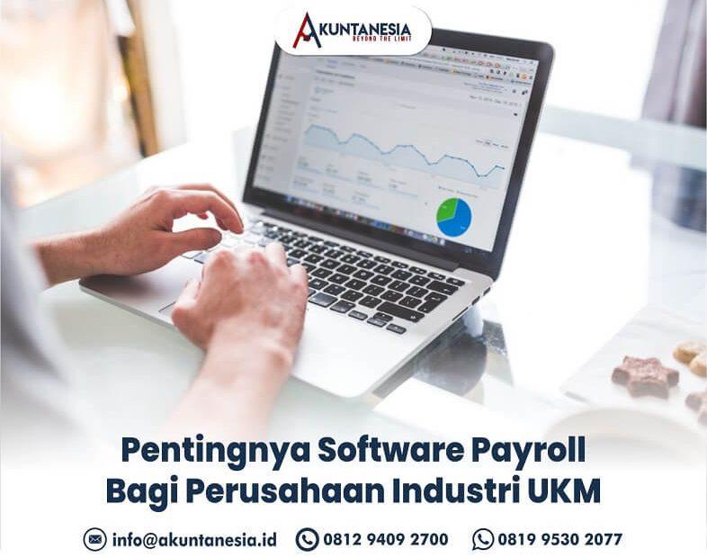 23. Pentingnya Software Payroll Bagi Perusahaan Industri UKM