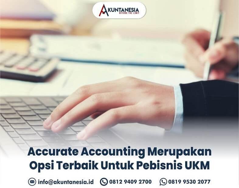 26. Accurate Accounting Merupakan Opsi Terbaik Untuk Pebisnis UKM
