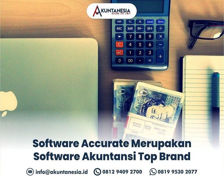 27. Software Accurate Merupakan Software Akuntansi Top Brand