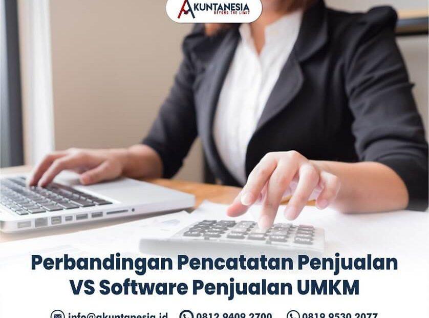 58. Perbandingan Pencatatan Penjualan VS Software Penjualan UMKM