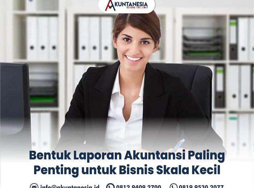 61. Bentuk Laporan Akuntansi Paling Penting untuk Bisnis Skala Kecil
