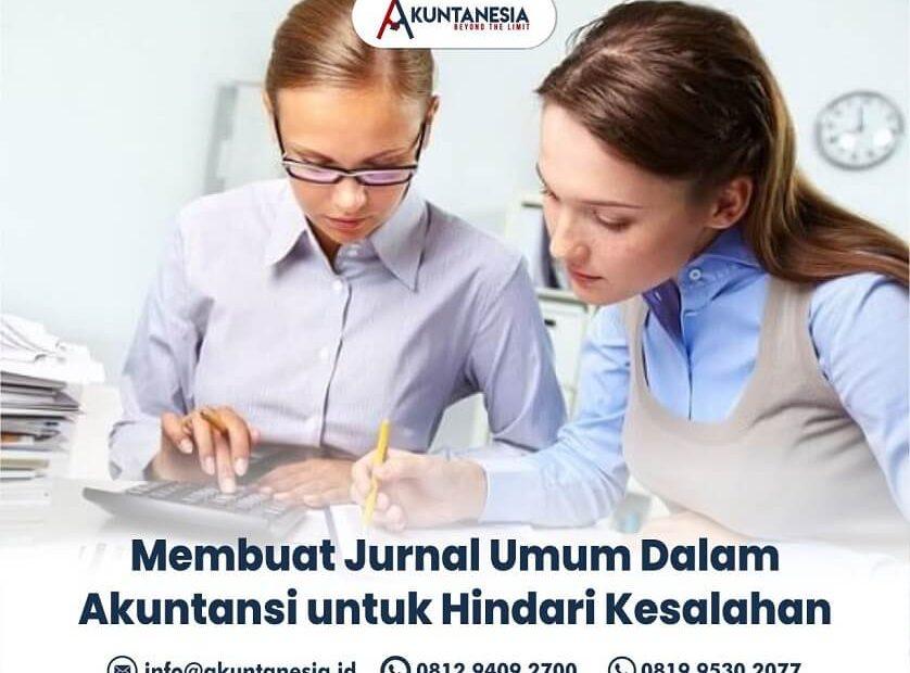 62. Membuat Jurnal Umum Dalam Akuntansi untuk Hindari Kesalahan