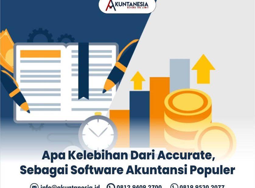 1. Apa Kelebihan Dari Accurate, Sebagai Software Akuntansi Populer