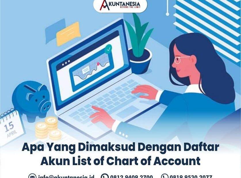 4. Apa Yang Dimaksud Dengan Daftar Akun List of Chart of Account